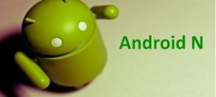 Android 7.0 Geliyor!