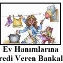 Ev Hanımlarına Kredi Veren Bankalar Hangileri